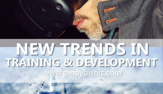 TRAINING AND DEVELOPMENT | NEW TRENDS AND TECHNIQUES
