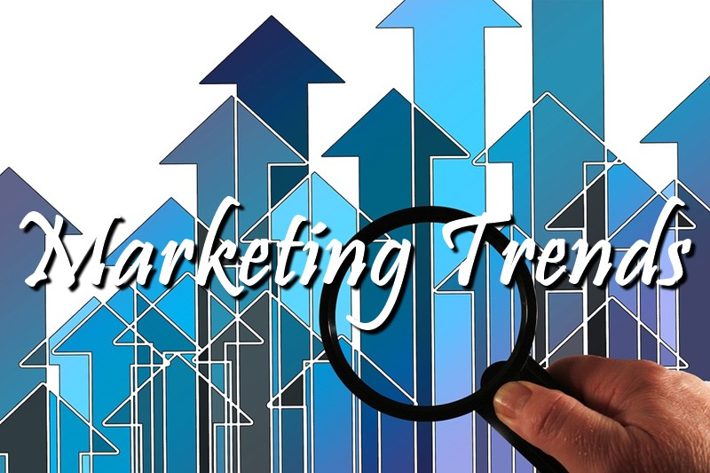 Marketing Trends to Watch Out For in 2018
