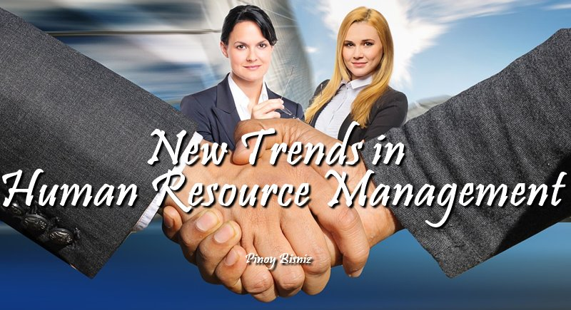 NEW TRENDS IN HUMAN RESOURCE MANAGEMENT