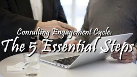 Consulting Engagement Cycle | The 5 Essential Steps
