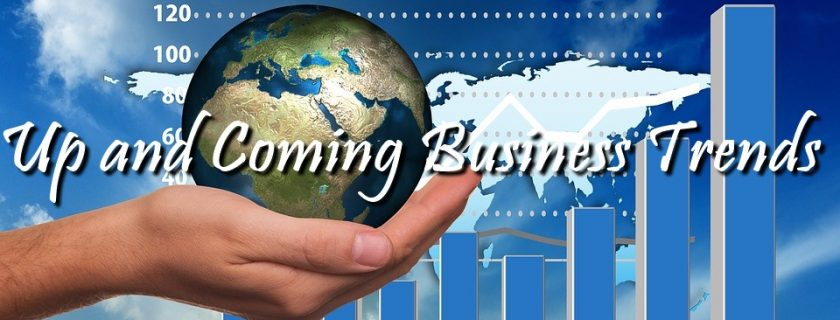 Up and Coming Business Trends for 2018