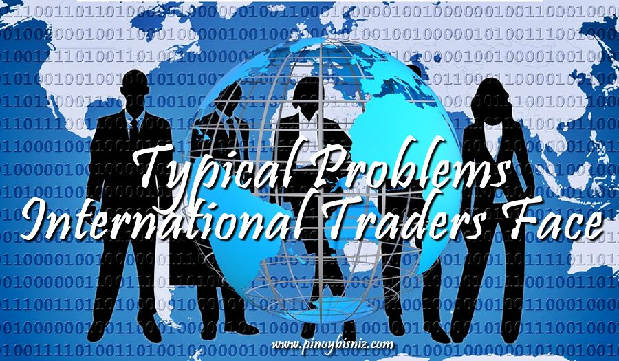 Typical Problems International Traders Face