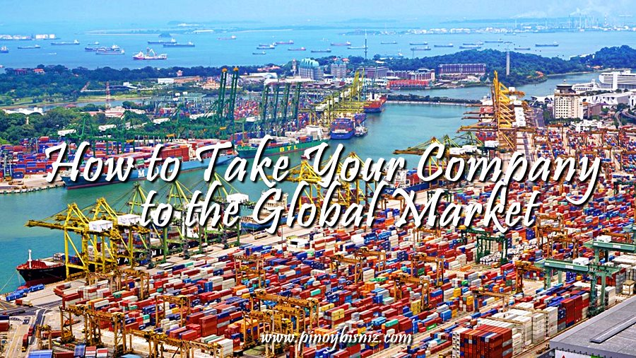 How to Take Your Company to the Global Market