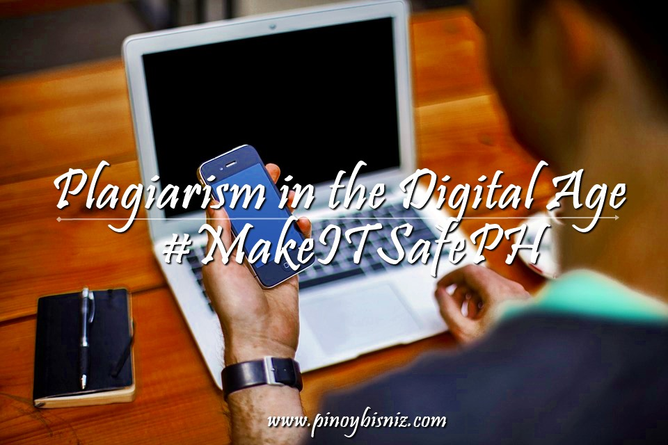 #MakeITSafePH | Plagiarism in the Digital Age