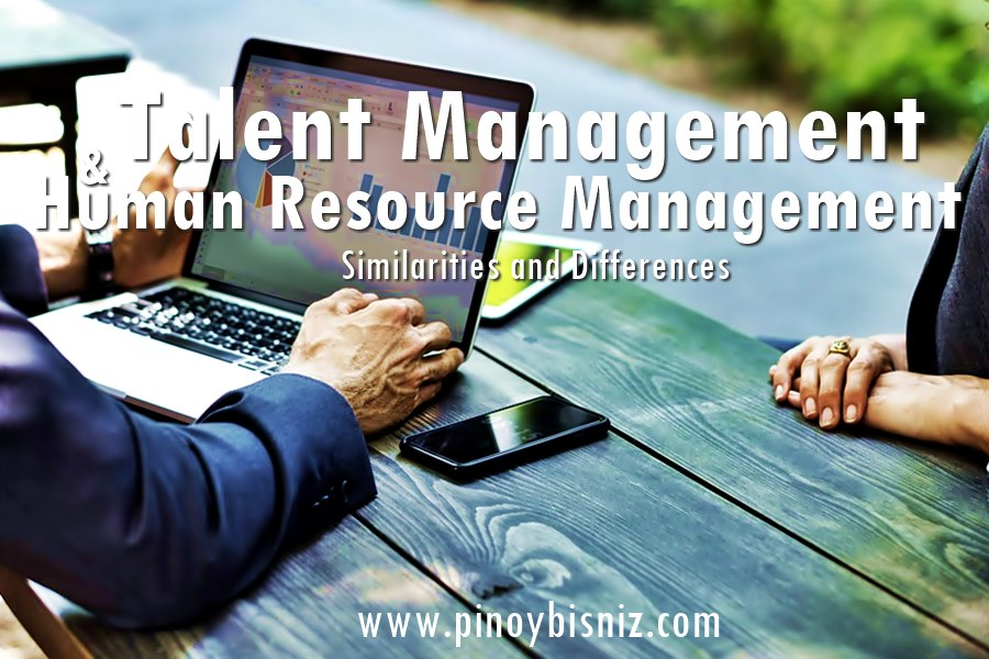 Talent Management and Human Resource Management | Similarities and Differences