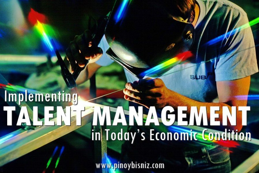 Implementing Talent Management in Today's Economic Condition